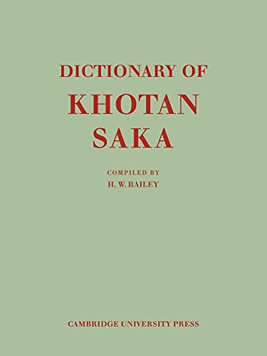 9780521142502: Dictionary of Khotan Saka