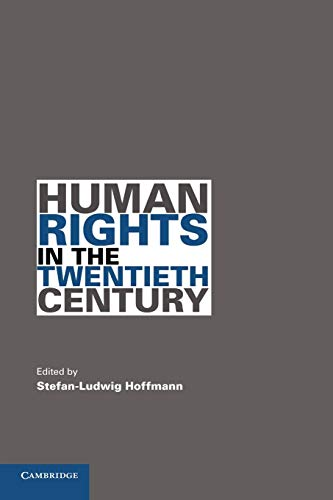 9780521142571: Human Rights in the Twentieth Century (Human Rights in History)