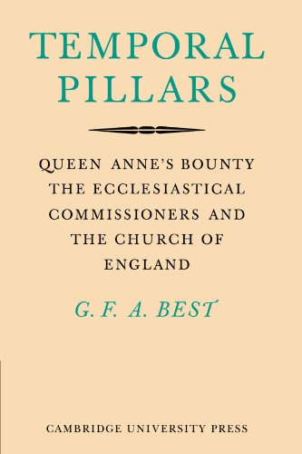 9780521143035: Temporal Pillars: Queen Anne's Bounty, the Ecclesiastical Commissioners, and the Church of England