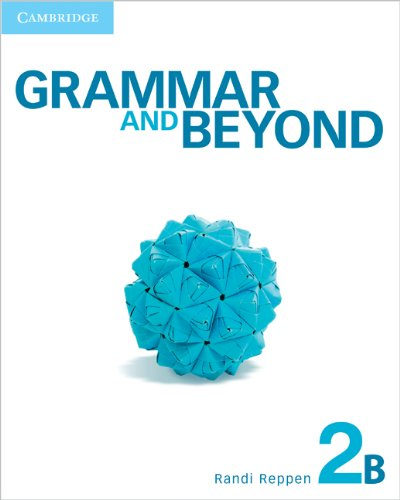 9780521143127: Grammar and Beyond Level 2 Student's Book B