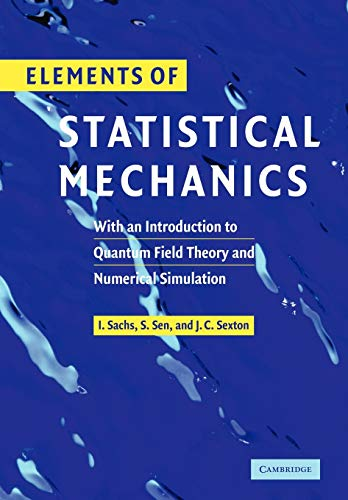 9780521143646: Elements of Statistical Mechanics: With an Introduction to Quantum Field Theory and Numerical Simulation