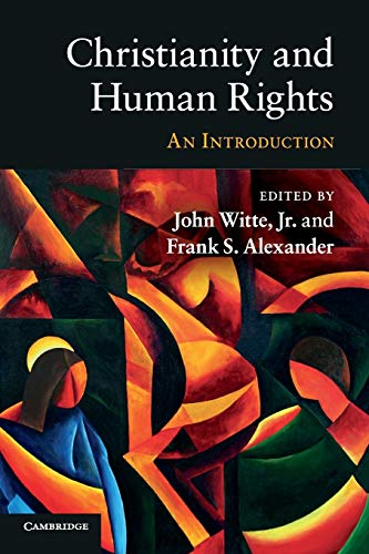 9780521143745: Christianity and Human Rights: An Introduction