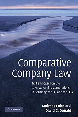 Comparative Company Law: Text and Cases on: Donald, David C.,