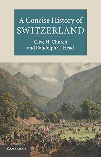 9780521143820: A Concise History of Switzerland