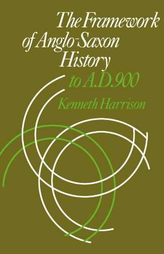 9780521143929: The Framework of Anglo-Saxon History: To A. D. 900