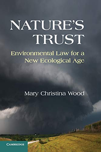9780521144117: Nature's Trust: Environmental Law for a New Ecological Age