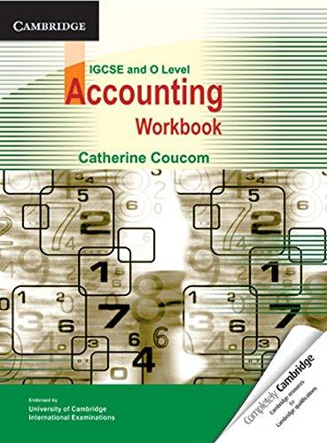 IGCSE and O Level Accounting Workbook: Catherine Coucom