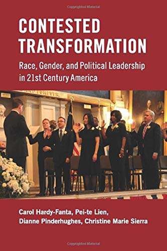 9780521144544: Contested Transformation: Race, Gender, and Political Leadership in 21st Century America