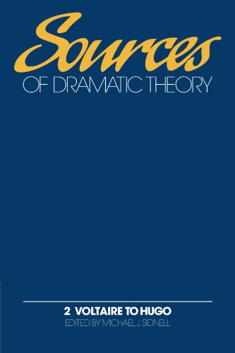 9780521144711: Sources of Dramatic Theory: Volume 2, Voltaire to Hugo