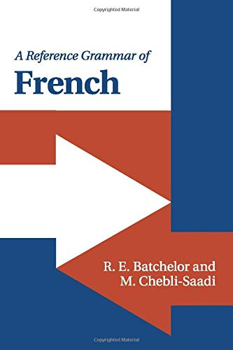 9780521145114: A Reference Grammar of French