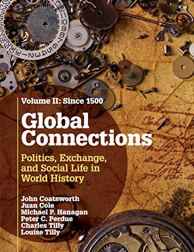 9780521145190: Global Connections: Volume 2, Since 1500: Politics, Exchange, and Social Life in World History