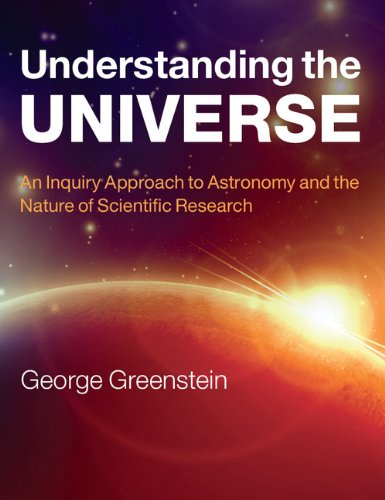 9780521145329: Understanding the Universe: An Inquiry Approach to Astronomy and the Nature of Scientific Research