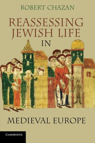 9780521145435: Reassessing Jewish Life in Medieval Europe