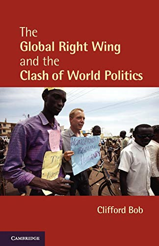 9780521145442: The Global Right Wing and the Clash of World Politics (Cambridge Studies in Contentious Politics)