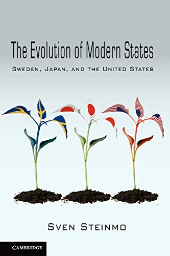 9780521145466: The Evolution of Modern States: Sweden, Japan, and the United States (Cambridge Studies in Comparative Politics)