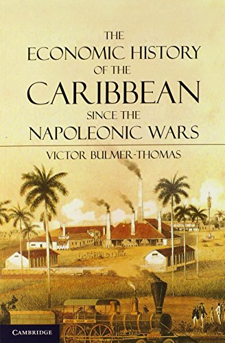 9780521145602: The Economic History of the Caribbean since the Napoleonic Wars