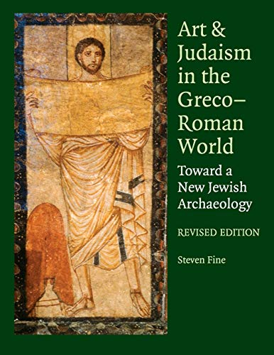 9780521145671: Art and Judaism in the Greco-Roman World: Toward a New Jewish Archaeology
