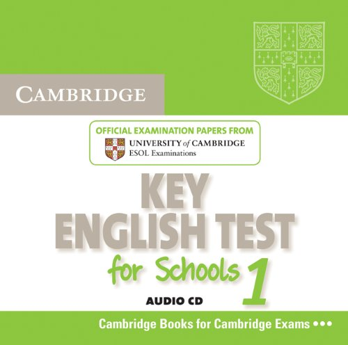 9780521145695: Cambridge Key English Test for Schools 1 Audio CD: Official Examination Papers from University of Cambridge ESOL Examinations (KET Practice Tests)