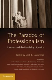 9780521145992: The Paradox of Professionalism: Lawyers and the Possibility of Justice