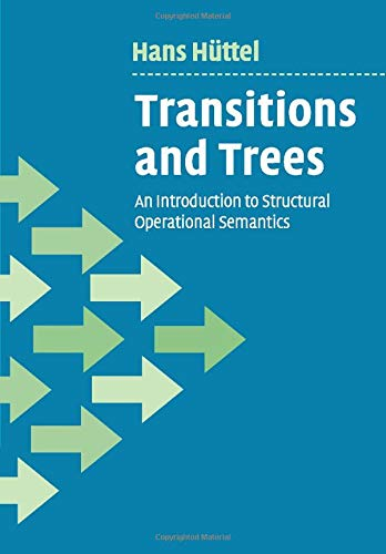 9780521147095: Transitions and Trees: An Introduction to Structural Operational Semantics