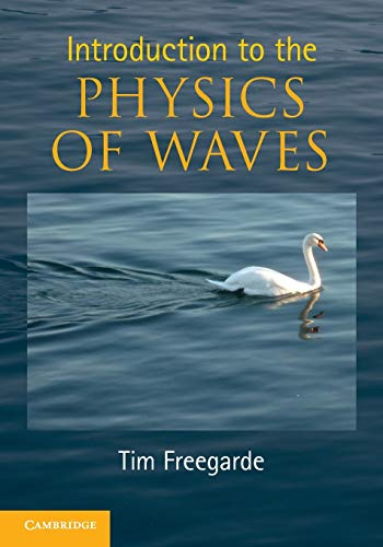 9780521147163: Introduction to the Physics of Waves
