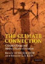 9780521147231: The Climate Connection: Climate Change and Modern Human Evolution
