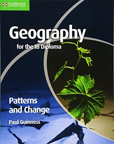 9780521147330: Geography for the IB Diploma Patterns and Change
