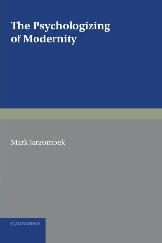 9780521147637: The Psychologizing of Modernity: Art, Architecture and History