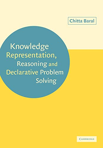 9780521147750: Knowledge Representation, Reasoning and Declarative Problem Solving