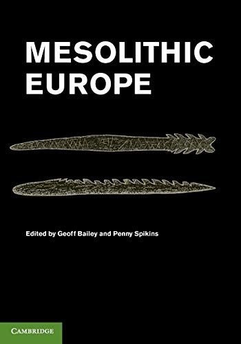 9780521147972: Mesolithic Europe