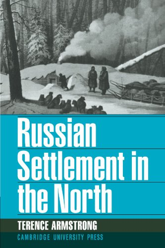 Russian Settlement in the North: Terence Armstrong