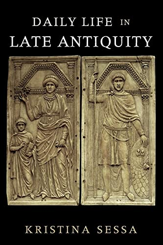 9780521148405: Daily Life in Late Antiquity