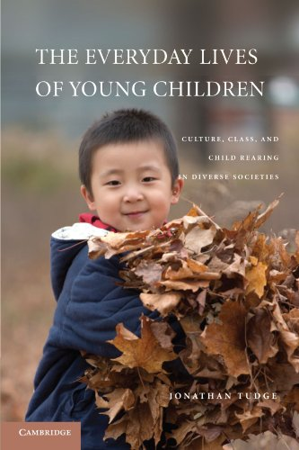 9780521148481: The Everyday Lives of Young Children: Culture, Class, and Child Rearing in Diverse Societies