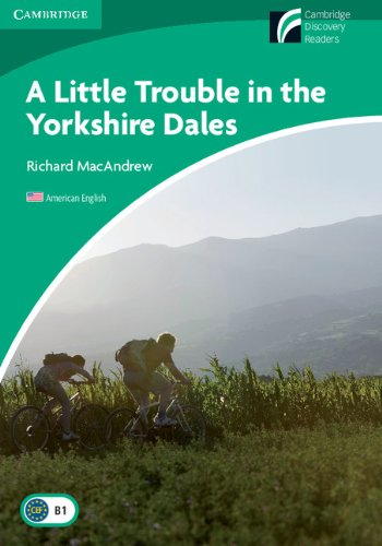 9780521148955: A Little Trouble in the Yorkshire Dales Level 3 Lower-intermediate American English (Cambridge Discovery Readers, Level 3)