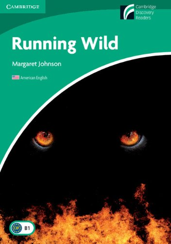 9780521149013: Running Wild Level 3 Lower-intermediate American English (Cambridge Discovery Readers, Level 3)