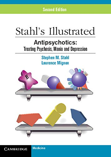 9780521149051: Stahl's Illustrated Antipsychotics: Treating Psychosis, Mania and Depression