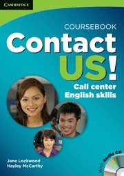 Contact US!: Call Center English Skills (Coursebook): Jane Lockwood & Hayley McCarthy