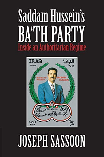 9780521149150: Saddam Hussein's Ba'th Party: Inside an Authoritarian Regime