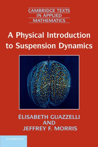 A Physical Introduction to Suspension Dynamics: Elisabeth Guazzelli