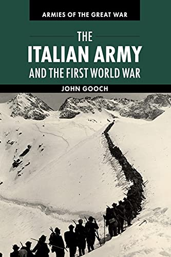 9780521149372: The Italian Army and the First World War (Armies of the Great War)