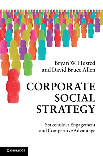 9780521149631: Corporate Social Strategy: Stakeholder Engagement and Competitive Advantage
