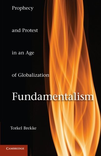 9780521149792: Fundamentalism: Prophecy and Protest in an Age of Globalization