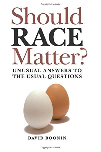 9780521149808: Should Race Matter?: Unusual Answers to the Usual Questions