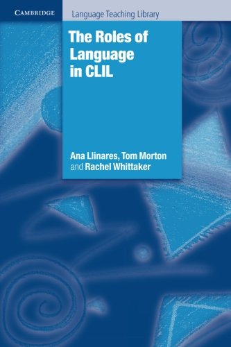 9780521150071: The Roles of Language in CLIL