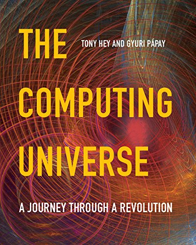 9780521150187: The Computing Universe: A Journey through a Revolution