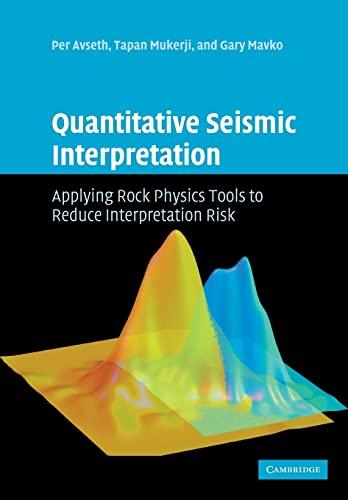 9780521151351: Quantitative Seismic Interpretation: Applying Rock Physics Tools to Reduce Interpretation Risk