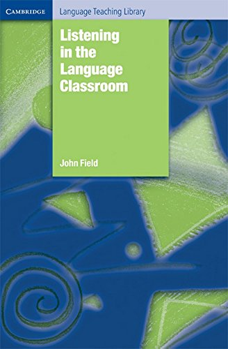 Listening in the Language Classroom (0521151945) by Field, John