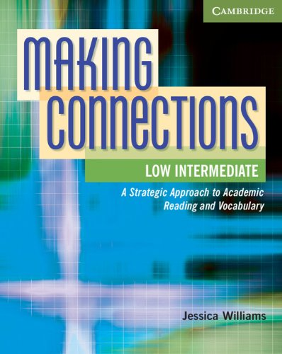 9780521152167: Making Connections Low Intermediate Student's Book: A Strategic Approach to Academic Reading and Vocabulary