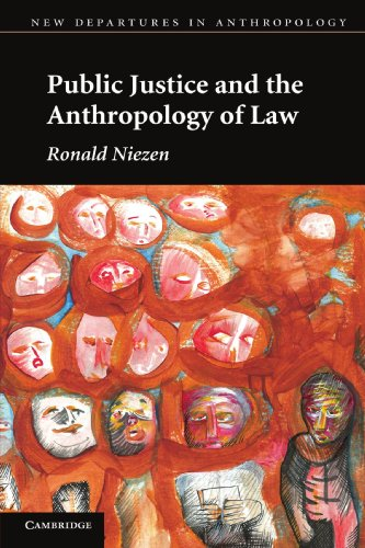 9780521152204: Public Justice and the Anthropology of Law (New Departures in Anthropology)