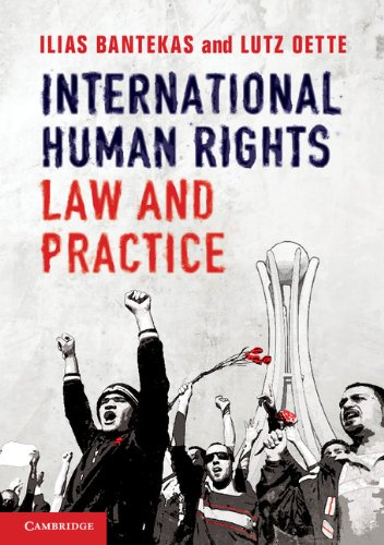 International Human Rights Law and Practice: Bantekas, Ilias; Oette, Lutz